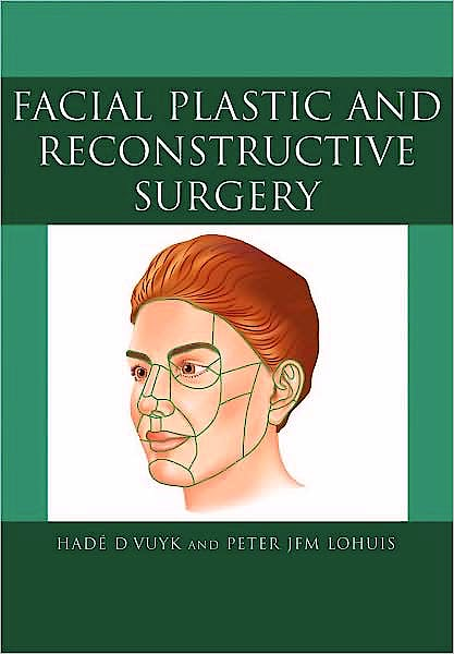 Portada del libro 9780340809013 Facial Plastic and Reconstructive Surgery