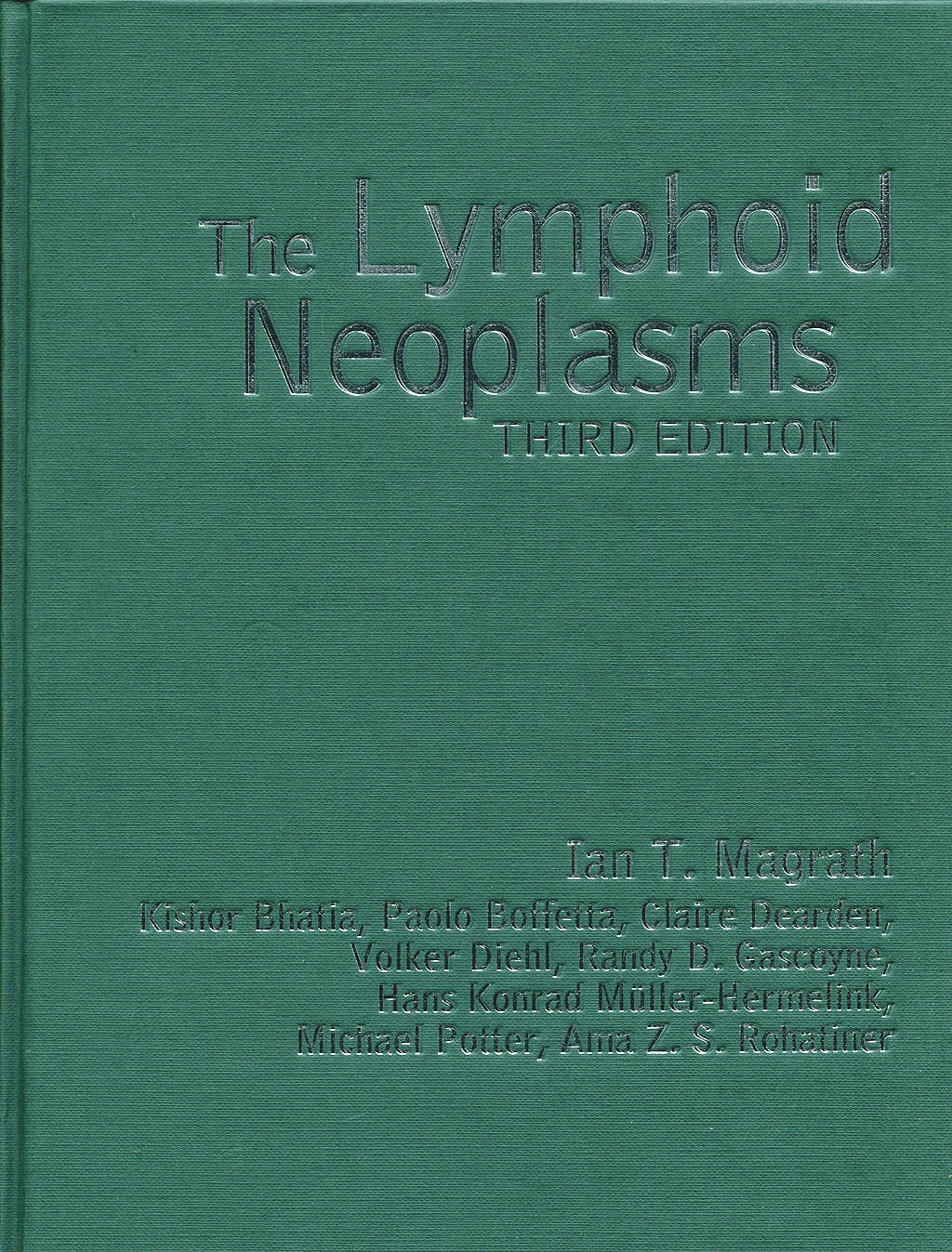 Portada del libro 9780340809471 The Lymphoid Neoplasms