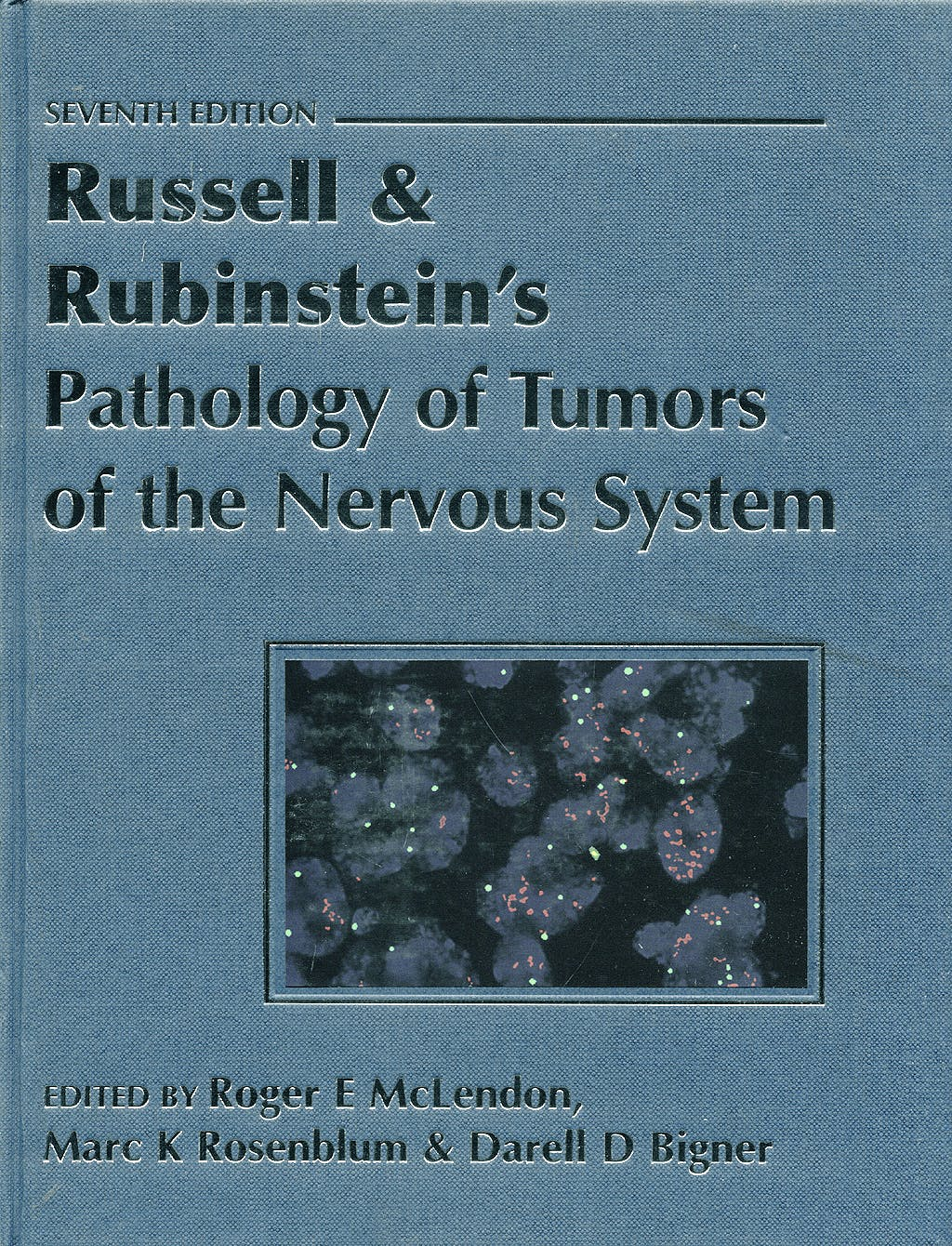 Portada del libro 9780340810071 Russell and Rubinstein's Pathology of Tumors of the Nervous System