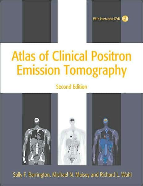 Portada del libro 9780340816936 Atlas of Clinical Positron Emission Tomography + Dvd