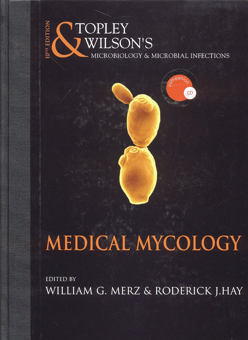 Portada del libro 9780340885673 Topley and Wilson. Medical Mycology