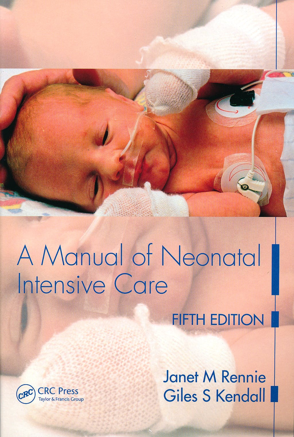 Portada del libro 9780340927717 A Manual of Neonatal Intensive Care
