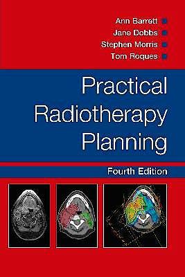 Portada del libro 9780340927731 Practical Radiotherapy Planning