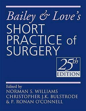 Portada del libro 9780340939321 Bailey and Love's Short Practice of Surgery
