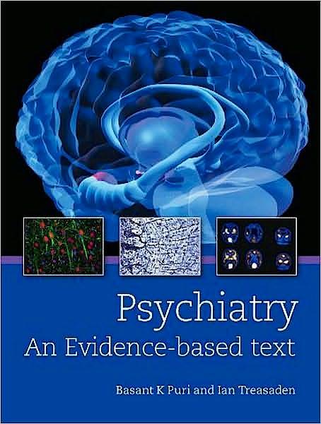 Portada del libro 9780340950050 Psychiatry. an Evidence Based Text