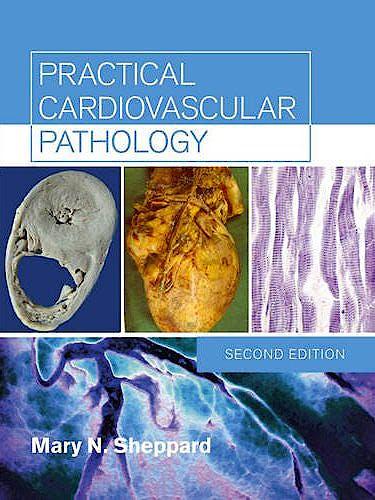 Portada del libro 9780340981931 Practical Cardiovascular Pathology