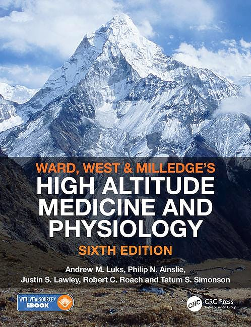 Portada del libro 9780367001353 Ward, Milledge and West's High Altitude Medicine and Physiology