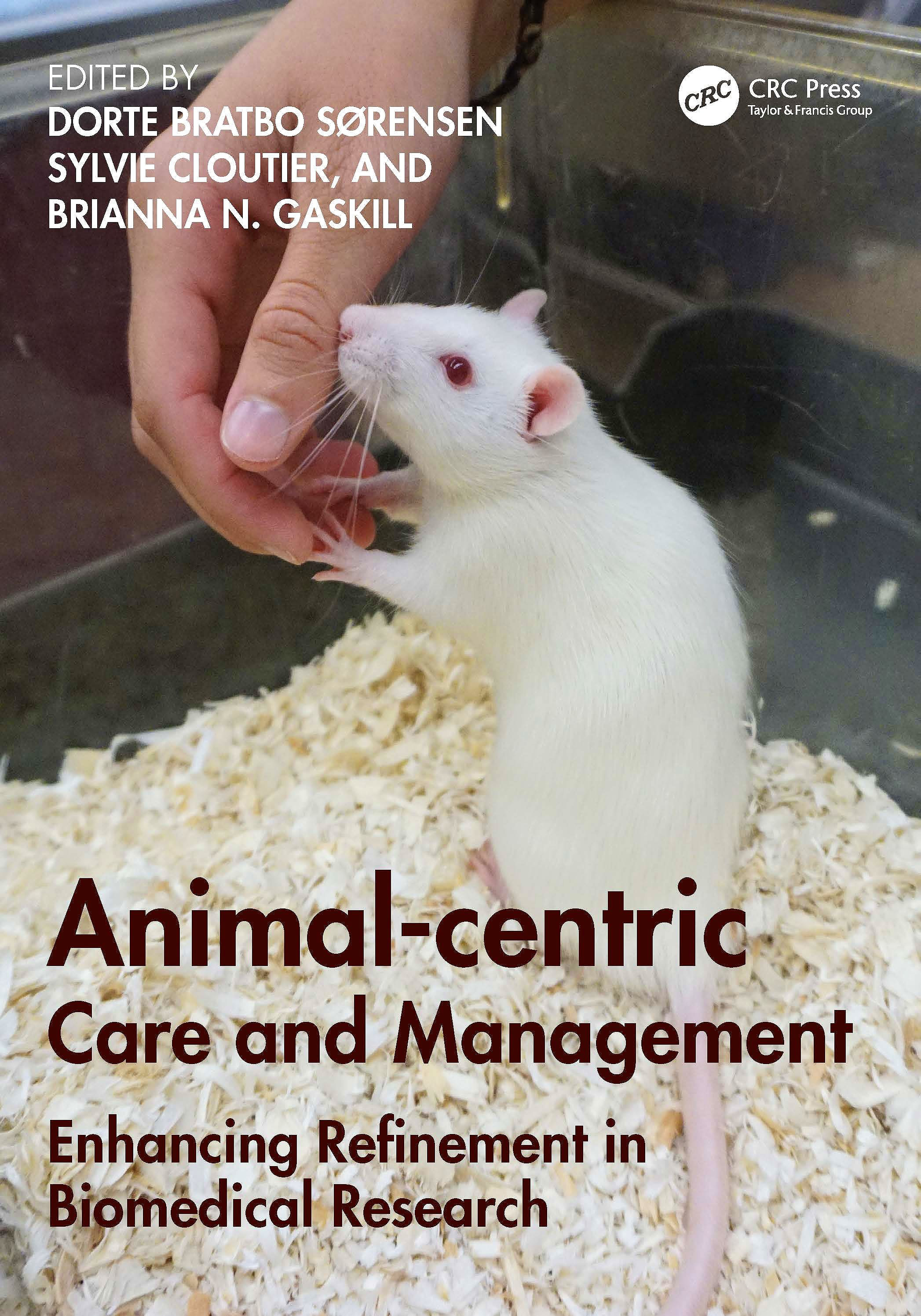 Portada del libro 9780367180836 Animal-centric Care and Management. Enhancing Refinement in Biomedical Research