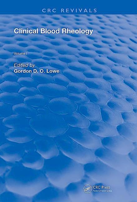 Portada del libro 9780367203733 Clinical Blood Rheology Volume 1 (CRC Revivals)