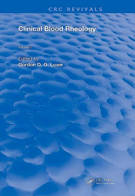 Portada del libro 9780367203757 Clinical Blood Rheology, Vol. 2 (CRC Revivals)