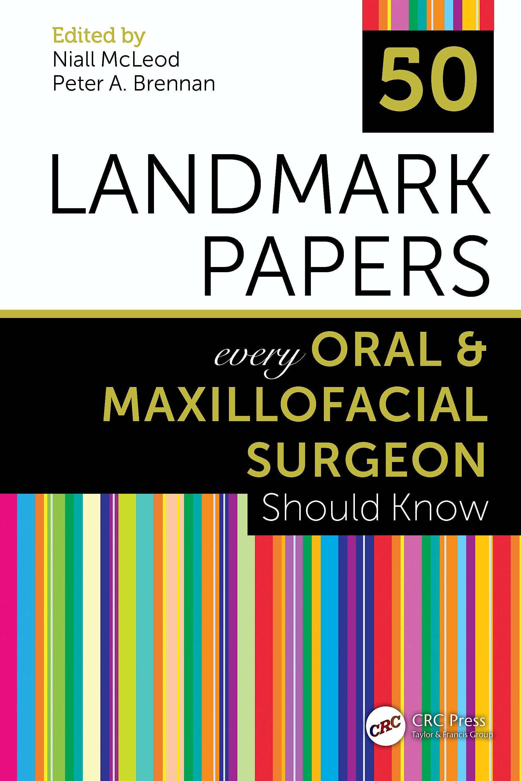 Portada del libro 9780367210526 50 Landmark Papers Every Oral and Maxillofacial Surgeon Should Know