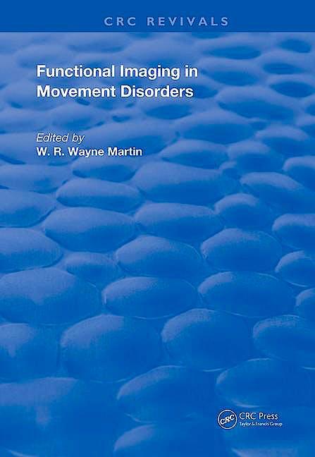 Portada del libro 9780367247805 Functional Imaging in Movement Disorders (CRC Revivals)