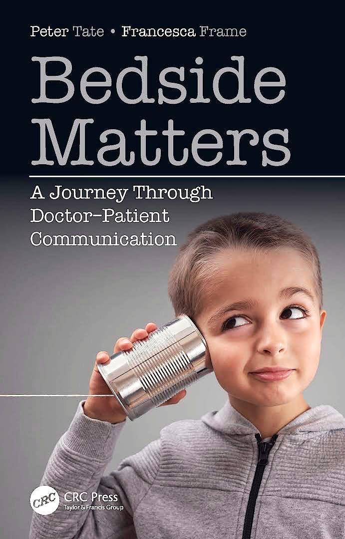 Portada del libro 9780367467845 Bedside Matters. A Journey Through Doctor ̶Patient Communication