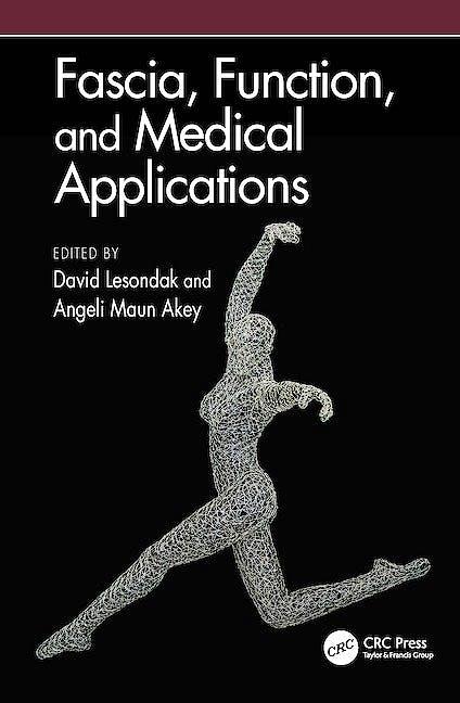 Portada del libro 9780367531928 Fascia, Function, and Medical Applications