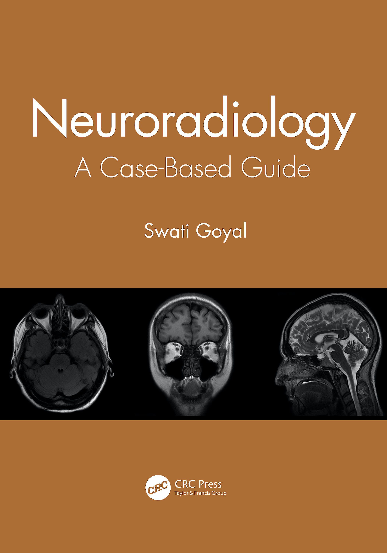 Portada del libro 9780367903190 Neuroradiology. A Case-Based Guide