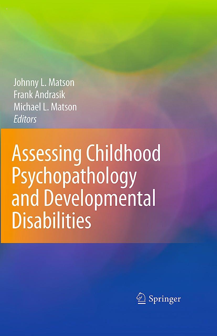 Portada del libro 9780387095271 Assessing Childhood Psychopathology and Developmental Disabilities