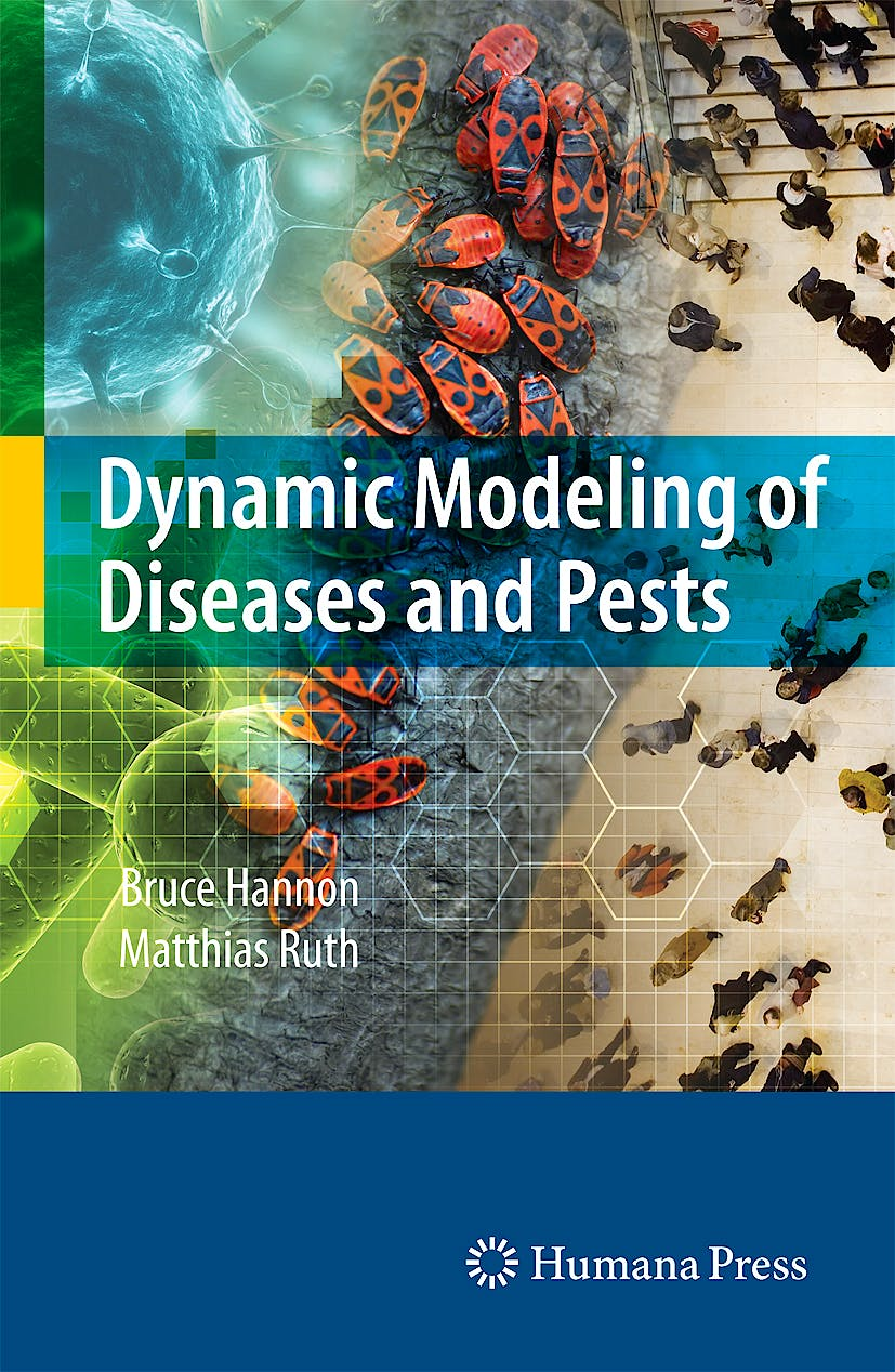 Portada del libro 9780387095592 Dynamic Modeling of Diseases and Pests + Cd-Rom