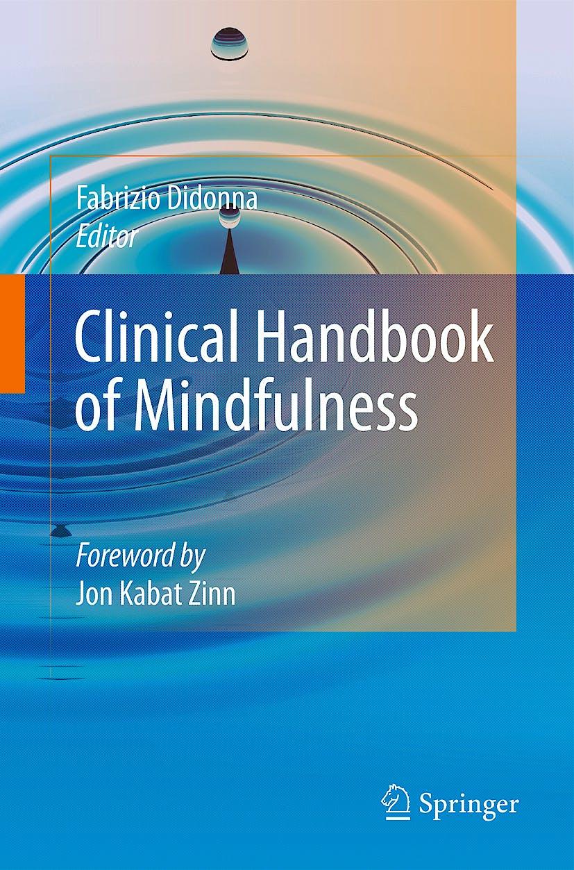 Portada del libro 9780387095929 Clinical Handbook of Mindfulness