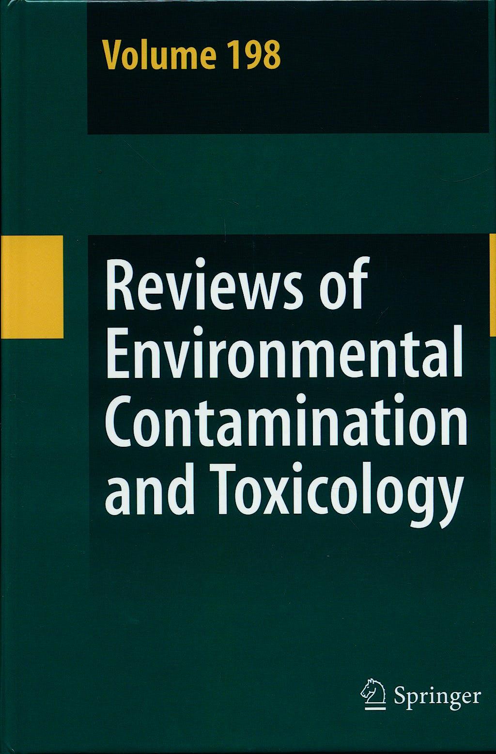 Portada del libro 9780387096469 Reviews of Environmental Contamination and Toxicology, Vol. 198