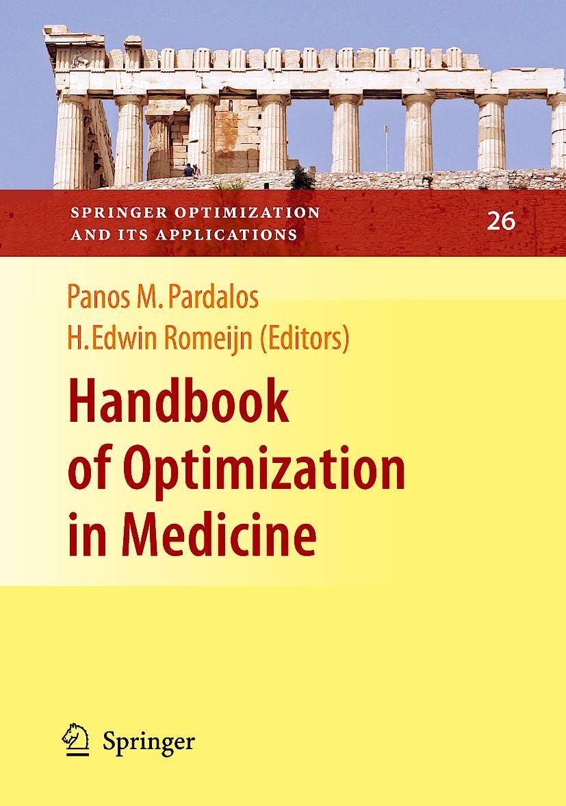 Portada del libro 9780387097695 Handbook of Optimization in Medicine