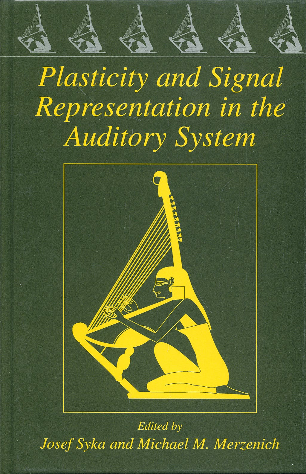 Portada del libro 9780387231549 Plasticity and Signal Representation in the Auditory System