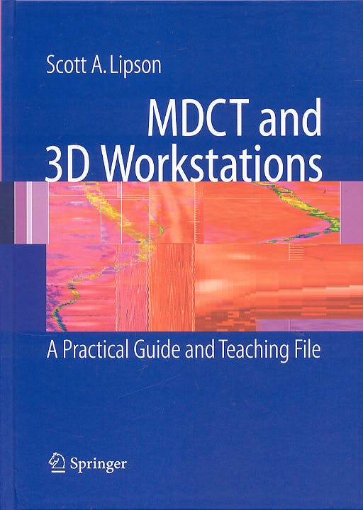Portada del libro 9780387256795 MDCT and 3D Workstations