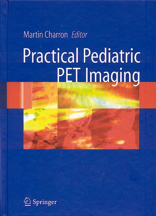 Portada del libro 9780387288369 Practical Pediatric Pet Imaging