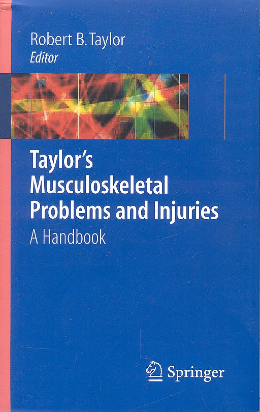 Portada del libro 9780387291710 Taylor's Musculoskeletal Problems and Injuries. a Handbook