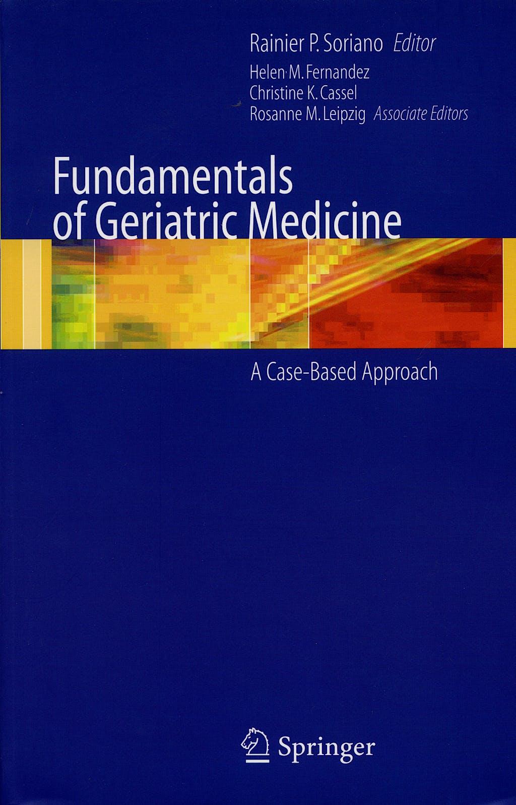 Portada del libro 9780387323244 Fundamentals of Geriatric Medicine. a Case-Based Approach