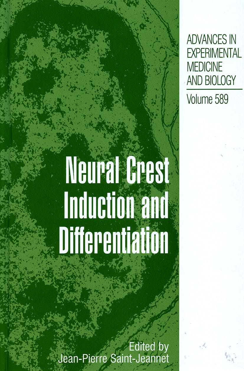 Portada del libro 9780387351360 Neural Crest Induction And Differentiation