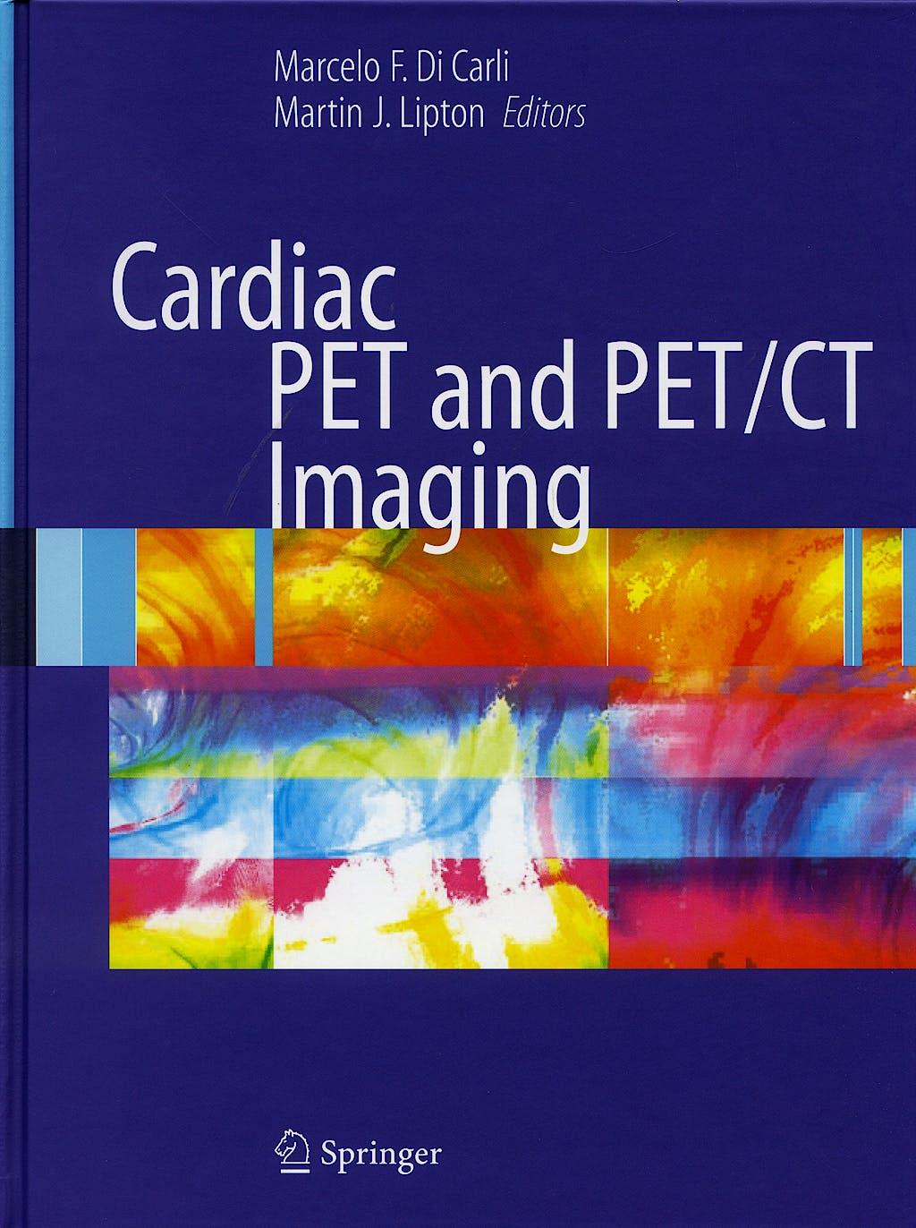 Portada del libro 9780387352756 Cardiac PET and PET/CT Imaging