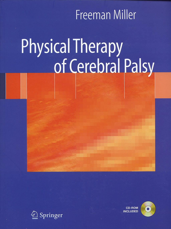 Portada del libro 9780387383033 Physical Therapy of Cerebral Palsy + Cd-Rom
