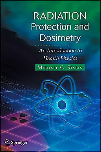 Portada del libro 9780387499826 Radiation Protection And Dosimetry