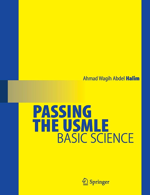 Portada del libro 9780387689807 Passing the Usmle. Basic Science