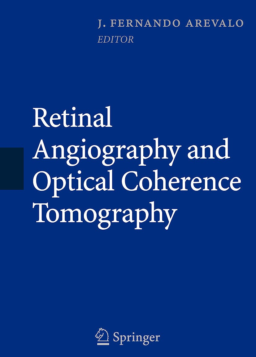 Portada del libro 9780387689869 Retinal Angiography and Optical Coherence Tomography