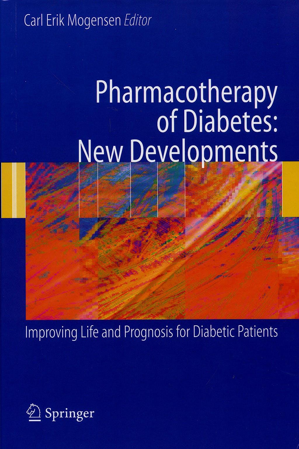 Portada del libro 9780387697369 Pharmacotherapy of Diabetes: New Developments