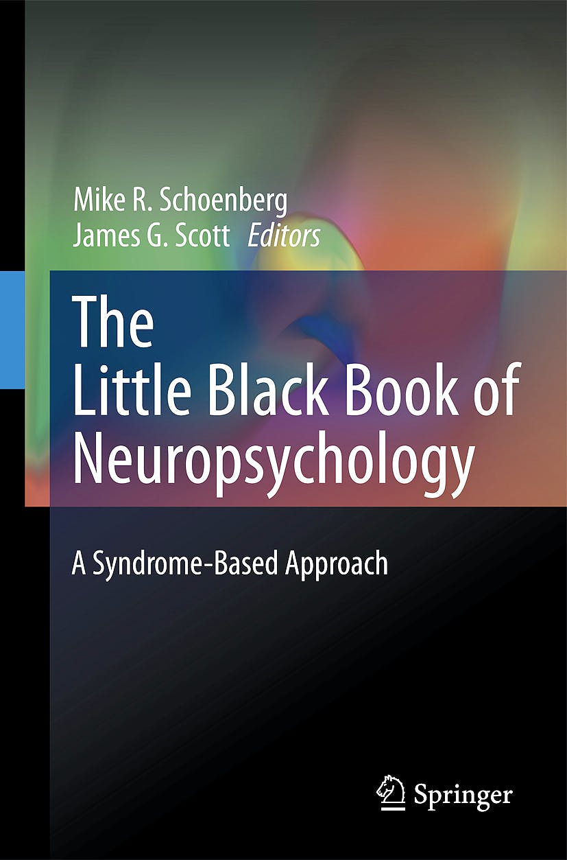 Portada del libro 9780387707037 The Little Black Book of Neuropsychology. a Syndrome-Based Approach