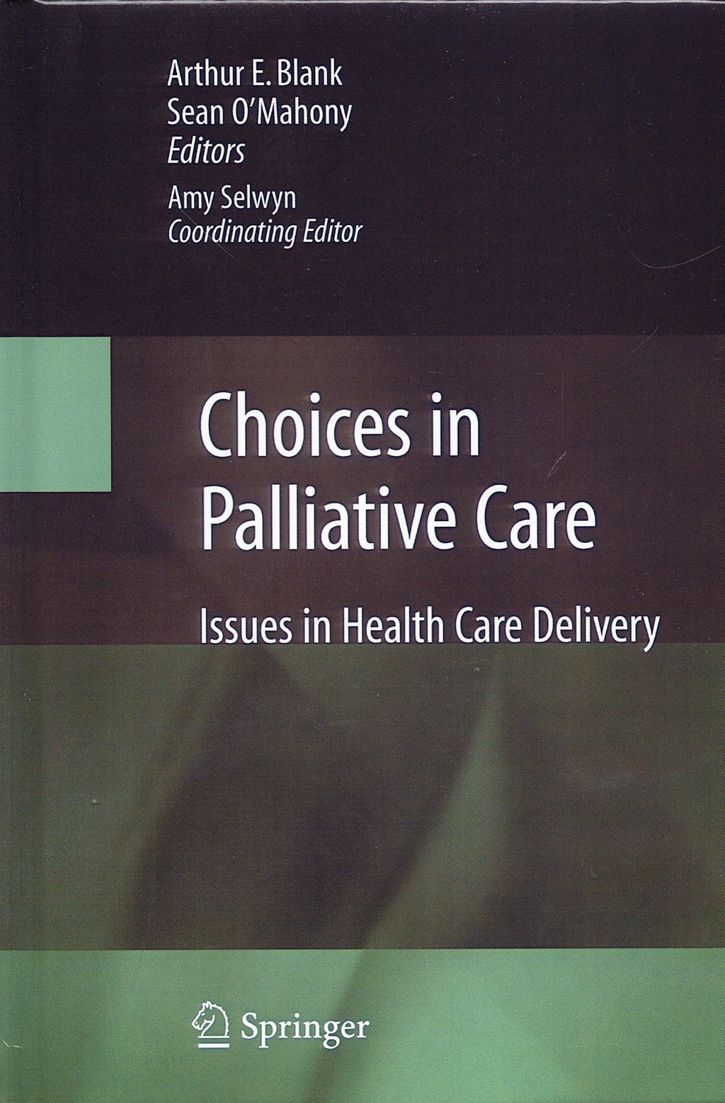 Portada del libro 9780387708744 Choices in Palliative Care