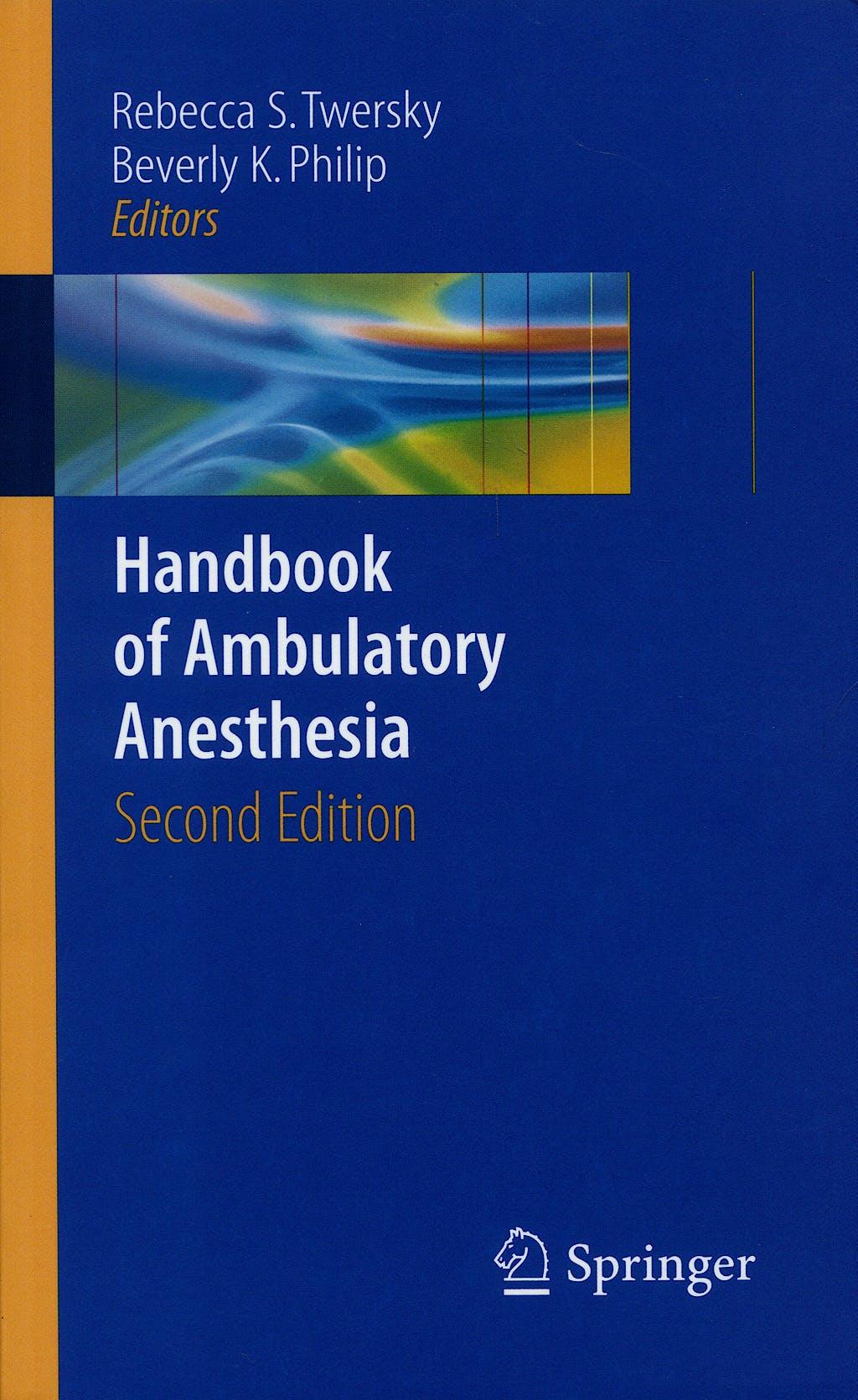 Portada del libro 9780387733289 Handbook of Ambulatory Anesthesia