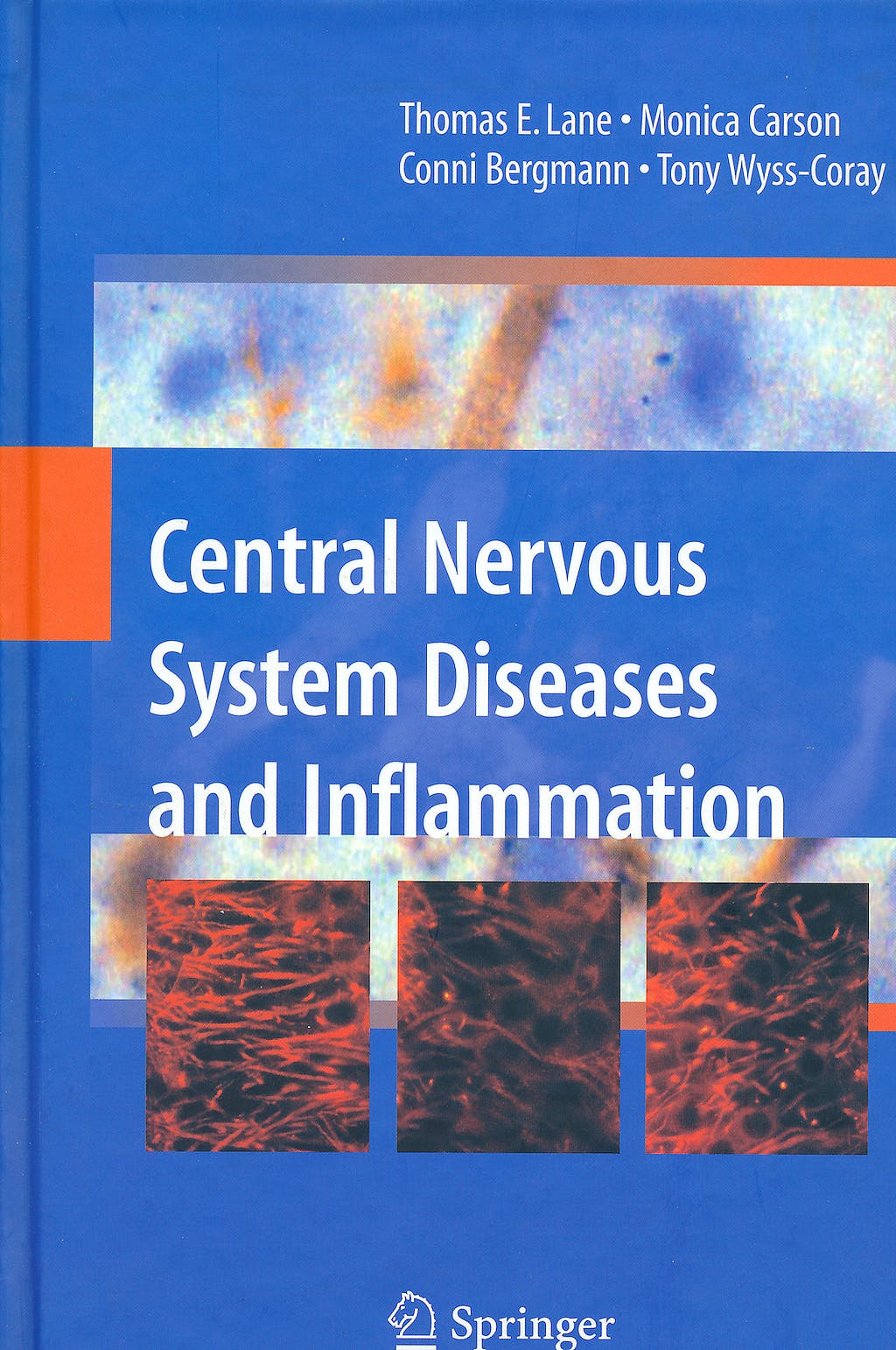 Portada del libro 9780387738932 Central Nervous System Diseases and Inflammation