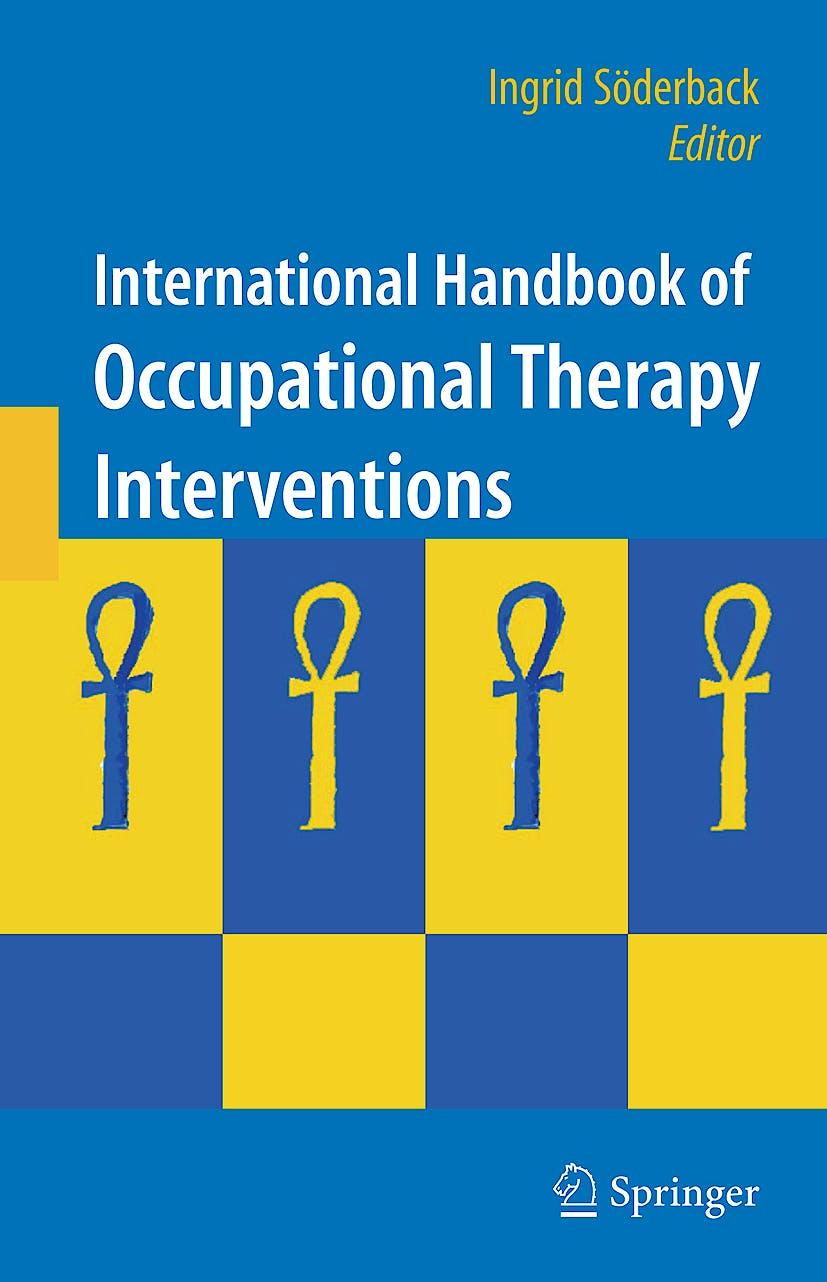 Portada del libro 9780387754239 International Handbook of Occupational Therapy Interventions