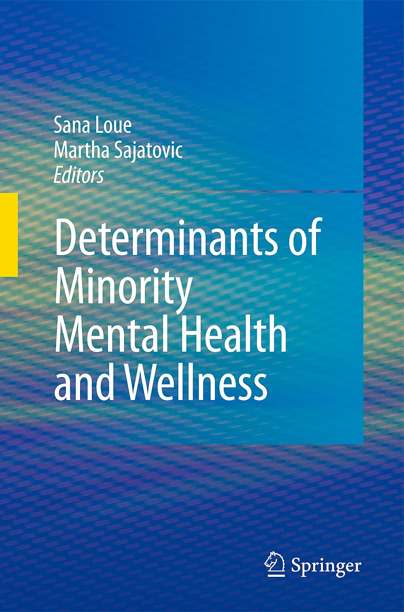 Portada del libro 9780387756585 Determinants of Minority Mental Health and Wellness