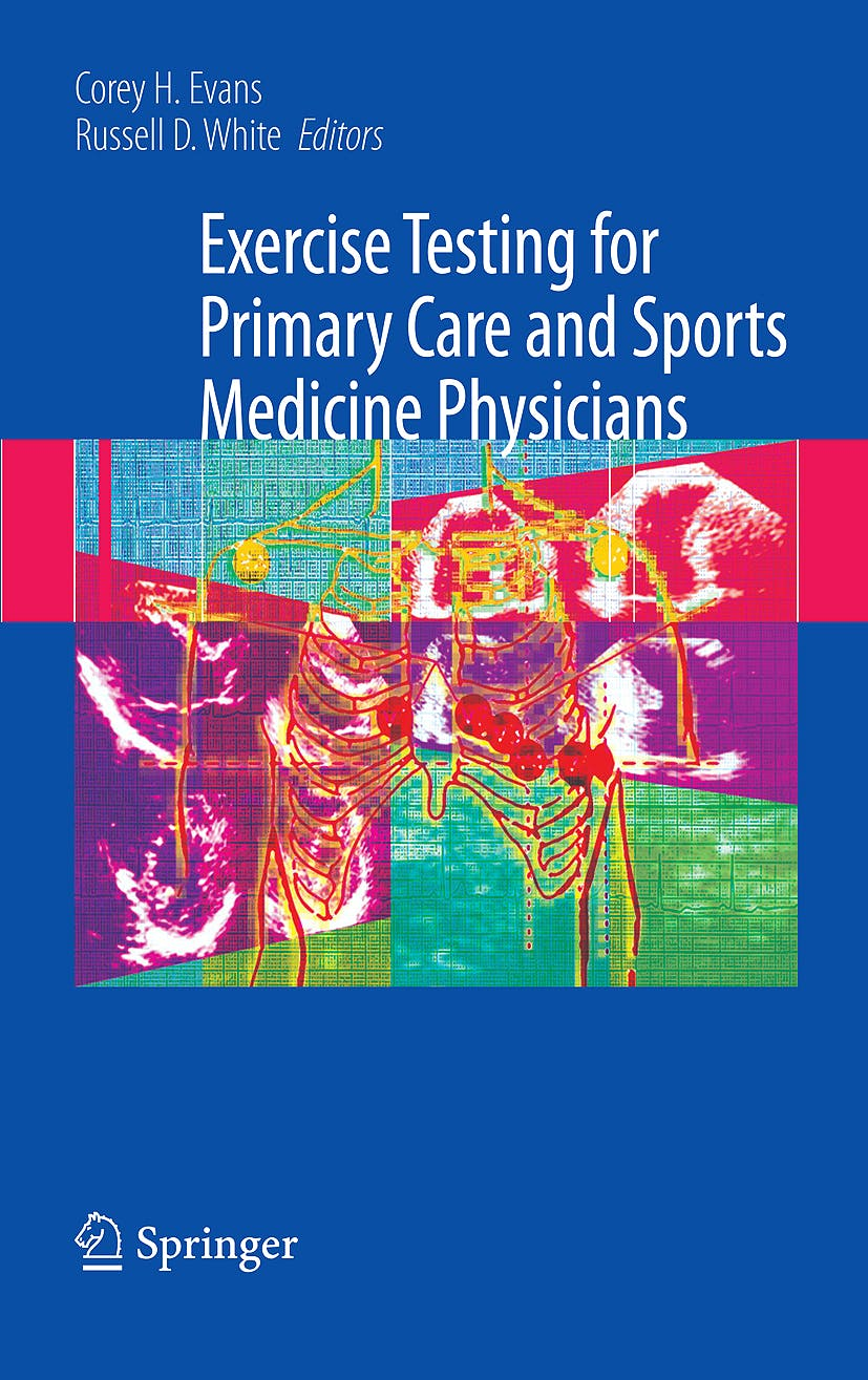 Portada del libro 9780387765969 Exercise Testing for Primary Care and Sports Medicine Physicians