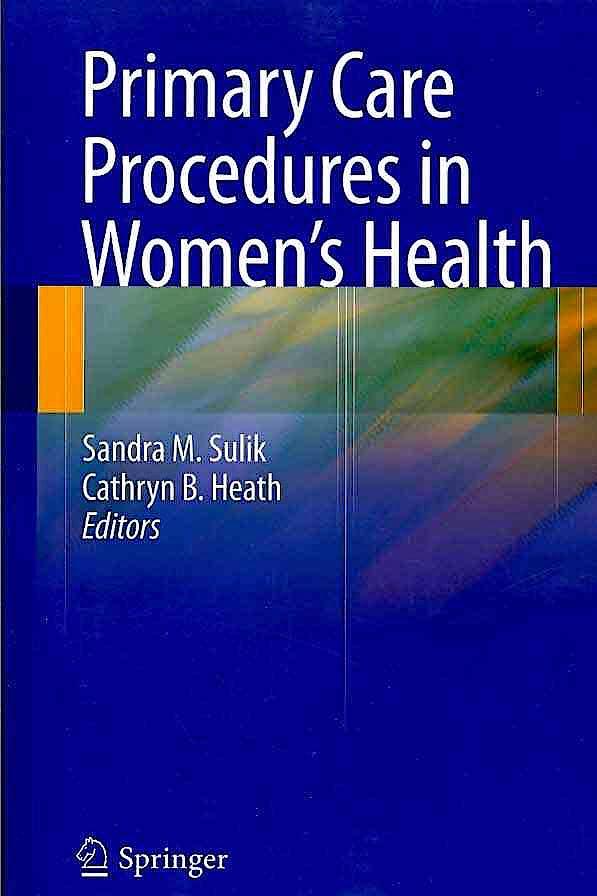 Portada del libro 9780387765983 Primary Care Procedures in Women's Health