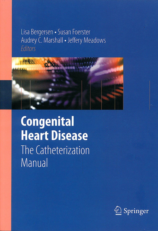 Portada del libro 9780387772912 Congenital Heart Disease. the Catherization Manual