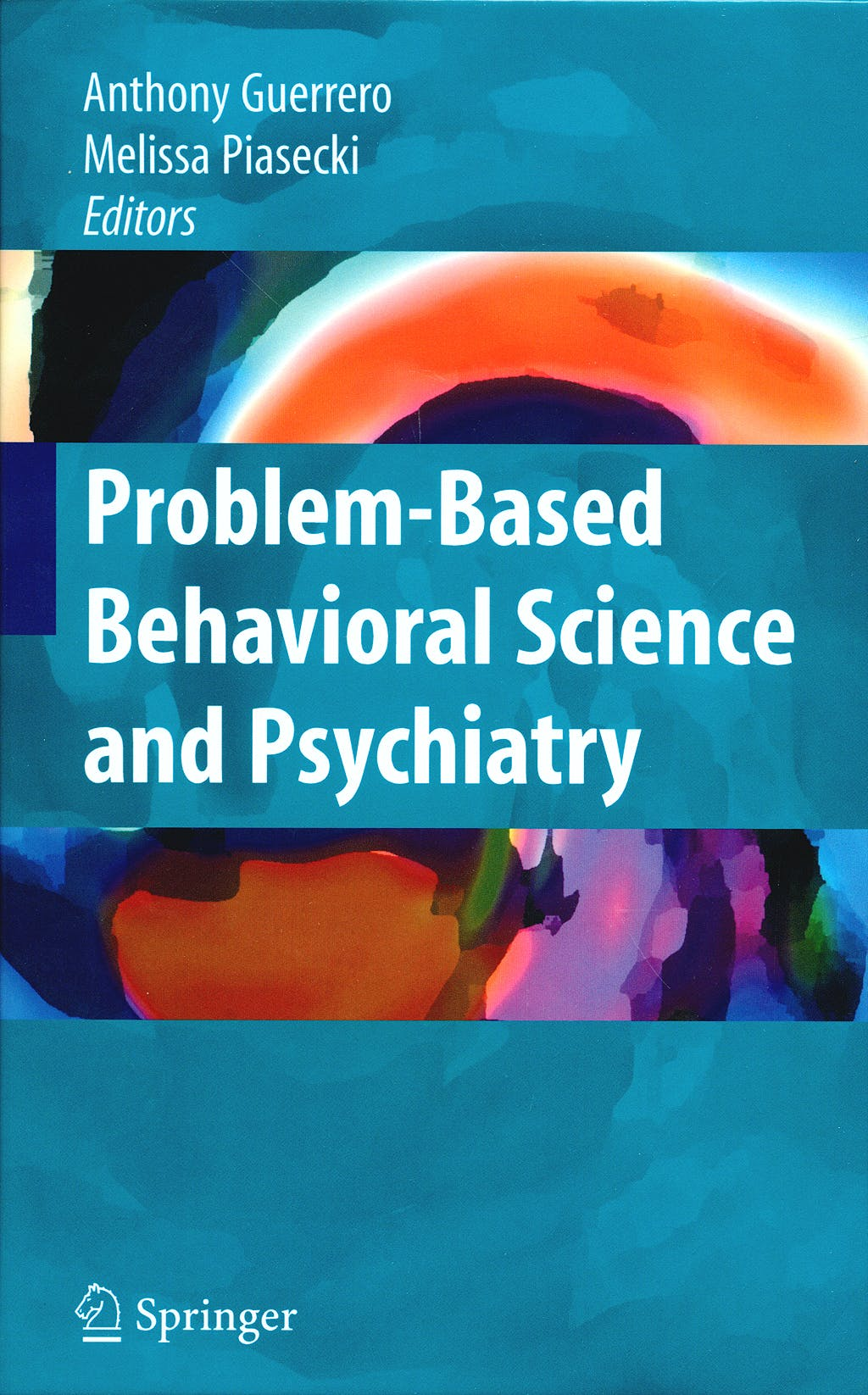 Portada del libro 9780387774831 Problem-Based Behavioral Science and Psychiatry