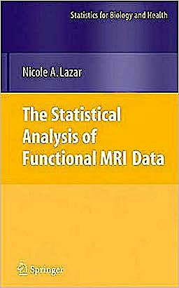 Portada del libro 9780387781907 The Statistical Analysis of Functional Mri Data (Statistics for Biology and Health)