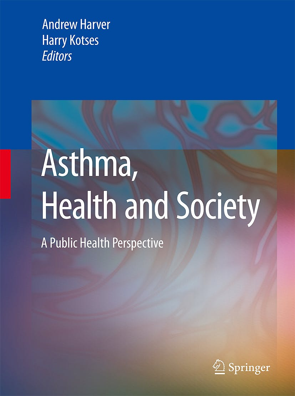 Portada del libro 9780387782843 Asthma, Health and Society. a Public Health Perspective