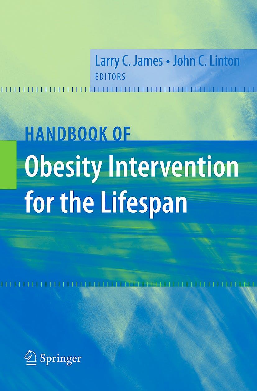 Portada del libro 9780387783048 Handbook of Obesity Intervention for the Lifespan