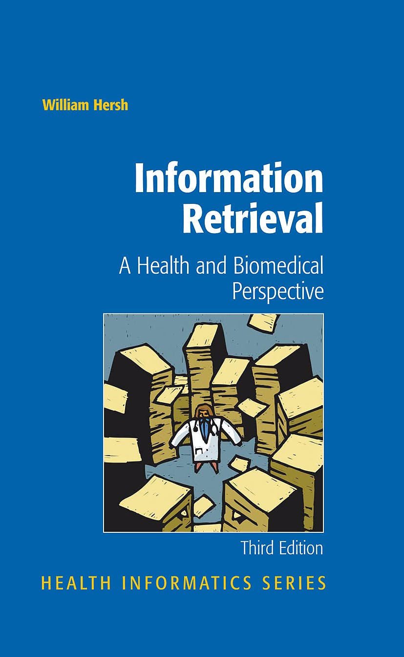 Portada del libro 9780387787022 Information Retrieval: A Health and Biomedical Perspective